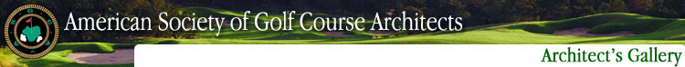 American Society of Golf Course Architects | Architect's Gallery